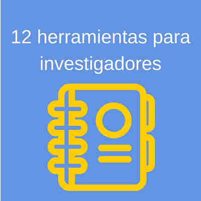 12 herramientas para investigadores