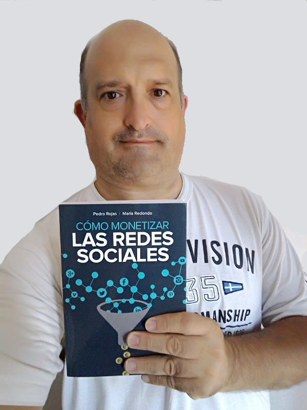 Cómo Monetizar las Redes Sociales – Pedro Rojas – Maria Redondo