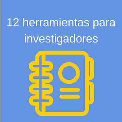 12 herramientas para investigadores